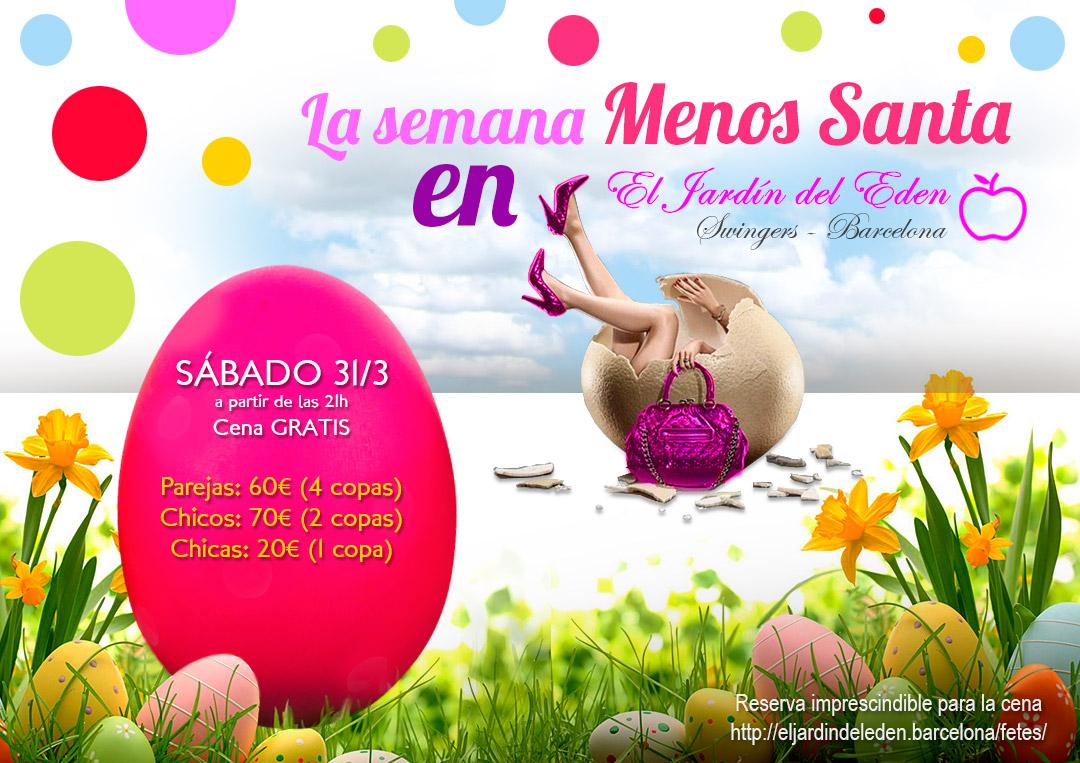 S bado 31 3 la semana menos santa el jard n del ed n barcelona - El jardin del eden barcelona ...